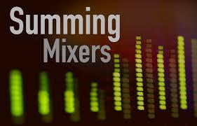 Best Summing Mixers